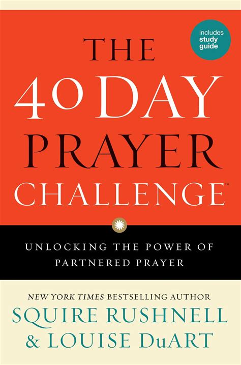 40 power of prayer namaz the 40 day prayer challenge book by squire rushnell