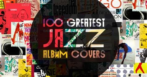 best jazz albums the 100 greatest jazz album covers udiscover
