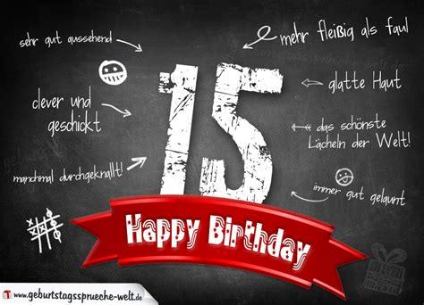 Lustige Geburtstagssprueche Zum 15 Geburtstag komplimente geburtstagskarte zum 15 geburtstag happy