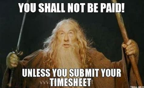 Submit Meme - lol timesheet onlinetimesheet timetracking google time tracking pinterest posts and lol