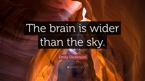 the brain is wider than the sky thinglink emily dickinson quotes 100 wallpapers quotefancy