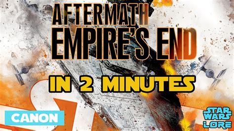 libro star wars aftermath empires star wars aftermath empire s end in 2 minutes youtube