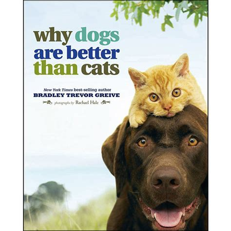 why cats are better than dogs why dogs are better than cats book calendars
