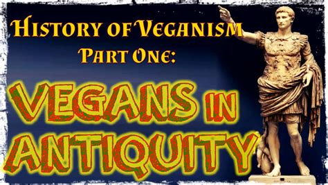 the history of the world in bite sized chunks books vegans in ancient times the history of veganism part one
