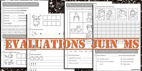la maternelle de laur 232 ne evaluations de juin moyenne section