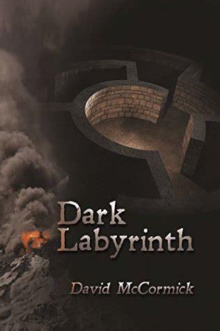 dark labyrinth  david mccormick
