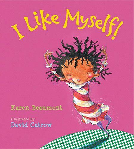 i like myself 0544641019 read online i like myself board book by karen