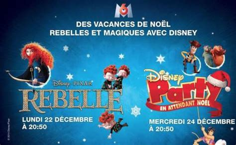 film disney pour noel 2014 m6 no 235 l 2014 rebelle des toy story in 233 dits