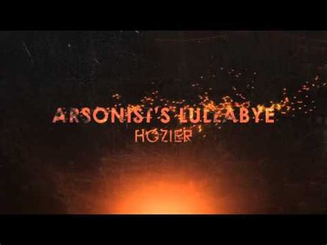arsonist s lullabye hozier arsonist s lullabye by hozier unofficial title youtube