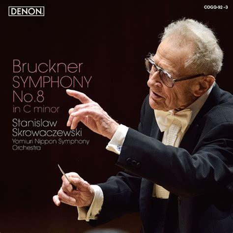 no no 8 cdjapan bruckner symphony no 8 stanislaw skrowaczewski