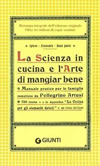 frasi celebri sull alimentazione frasi di quot la scienza in cucina e l arte di mangiar bene