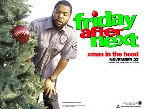 shit movie fest friday after next shitmas day 5