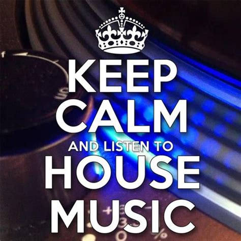 download free house music albums va keep calm and listen to house music 2016 mp3 download download