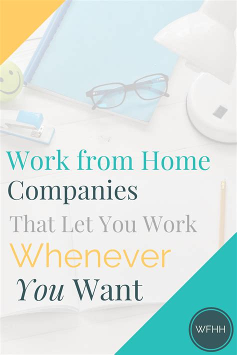 work from home companies that let you work whenever you want