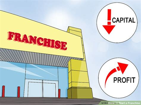how to start a franchise with pictures wikihow
