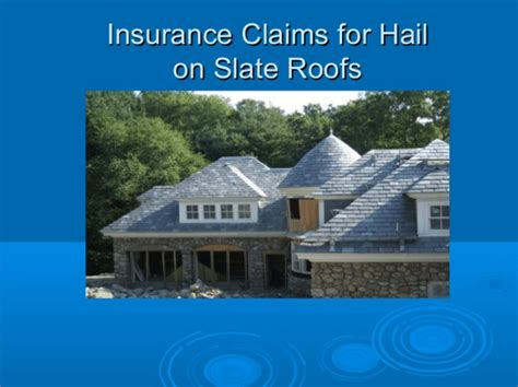 can i claim for a new roof on house insurance how to file an insurance claim for a hail damaged slate roof black diamond slate