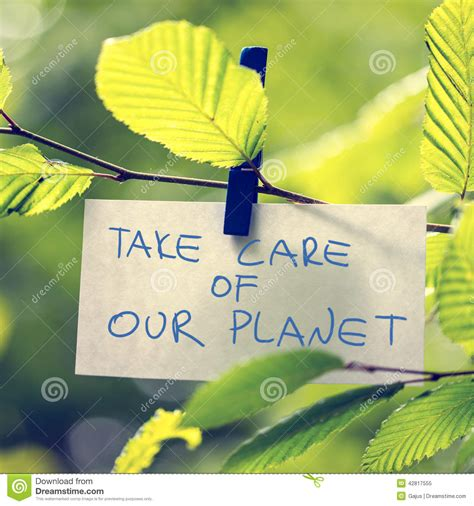 the care of the take care of our planet stock image image of handwritten 42817555