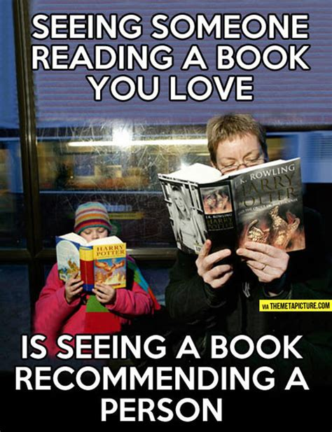 seeing books when you see someone reading a book you the meta