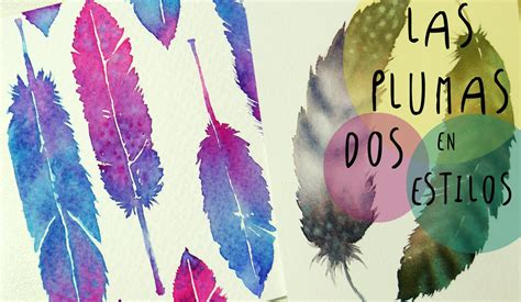dibujos para pintar con acuarelas acuarelas como pintar plumas en dos estilos diferentes by
