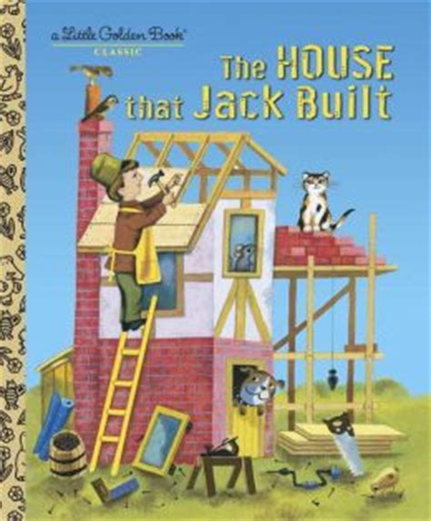 the house that jack built the house that jack built by j p miller 9780375835308 hardcover barnes noble