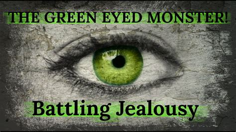 Goes Green With Jealousy by The Green Eyed Battling Jealousy