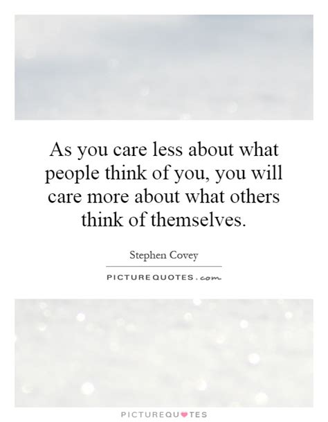 what do you care what other think further adventures of a curious character books stephen covey quotes on teams quotesgram quotes