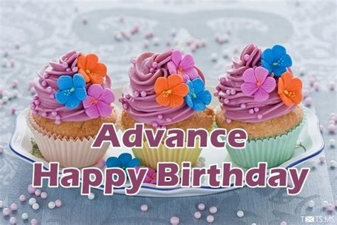 Advance Happy Birthday Wishes Sms Advance Happy Birthday Wishes Messages Quotes Images