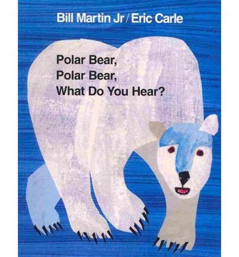 polar bear polar bear what do you hear intl ed bill