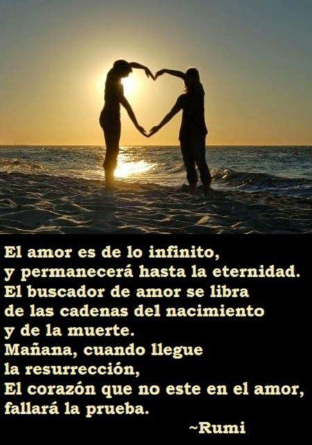 imagenes de amor hasta la eternidad rumi el amor es de lo infinito y permanecer 225 hasta la
