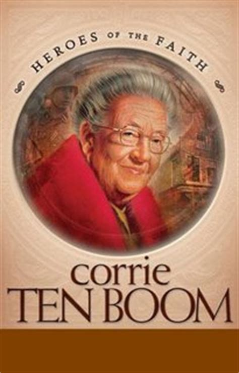 the hiding place book report saints of the faith christian heroes corrie ten boom