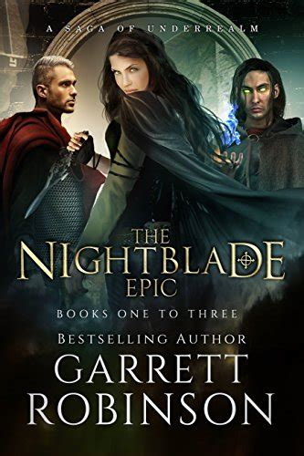 the nightblade epic volume two a book of underrealm books the nightblade epic trilogy box set books 1 3 of
