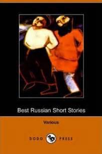 best russian short stories best russian short stories various 9781406501599