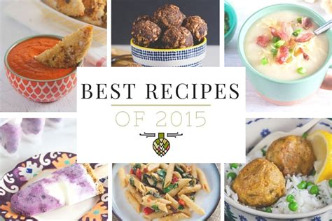 best recipes best recipes of 2015 healthy delicious