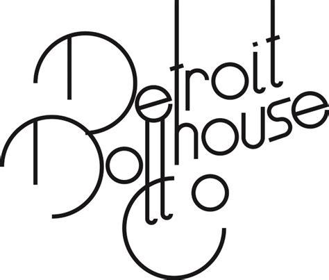 doll house detroit detroit dollhouse co k creative