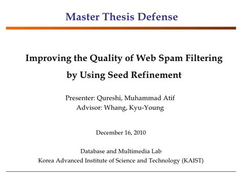 Mba Thesis Presentation Ppt by Master S Thesis Defense Improving The Quality Of Web Spam