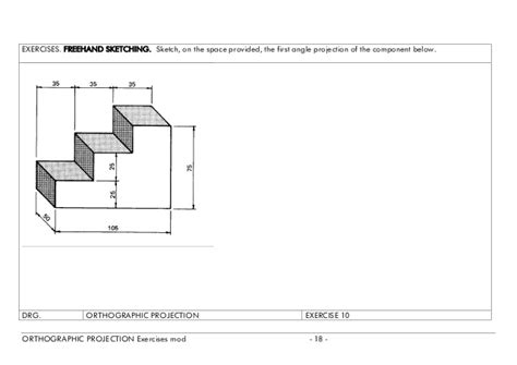 9 Drawings For Projection by Orthographic Projection Exercises