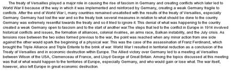 Causes Of World War 2 Essay by The Unfair Measures In The Treaty Of Versailles Were The Cause For The Rise Of Fascism In