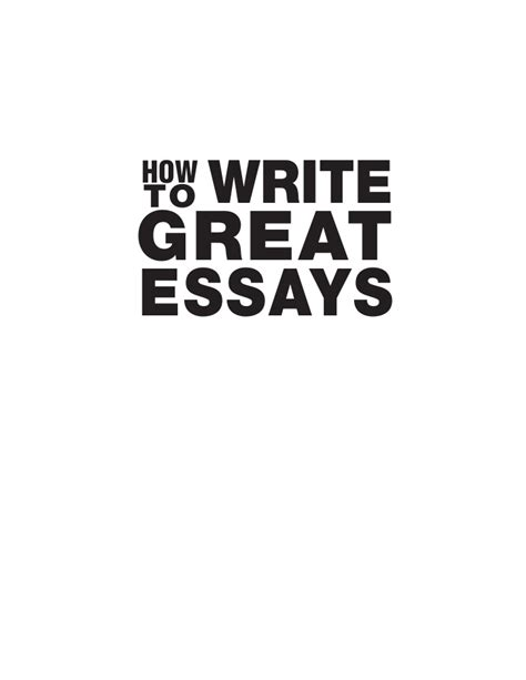 Great Essays by How To Write Great Essays