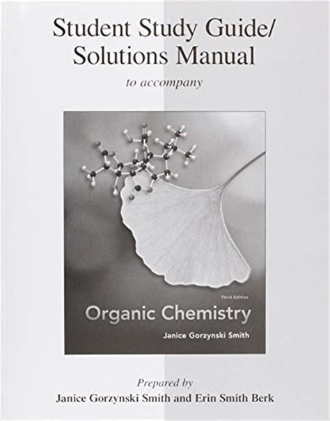 student study guide and solutions manual for brown iverson anslyn foote s organic chemistry 8th edition 9780077296650 student study guide solutions manual to