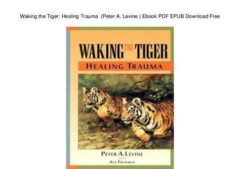 Waking The Tiger waking the tiger healing a levine ebook
