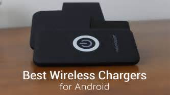 best for android best wireless chargers for android