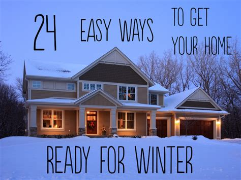 24 easy ways to get your home ready for winter ou diy 2