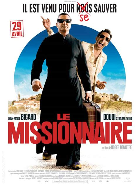 film comedie français le missionnaire film 2009 allocin 233