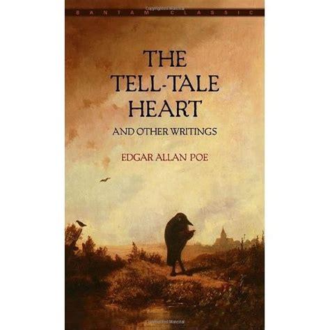 edgar allan poe biography the tell tale heart the tell tale heart edgar allan poe books classics