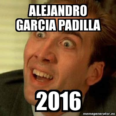 Meme Alejandro Garcia Padilla - meme no me digas alejandro garcia padilla 2016 2881385