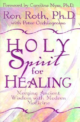 holy spirit  healing merging ancient wisdom