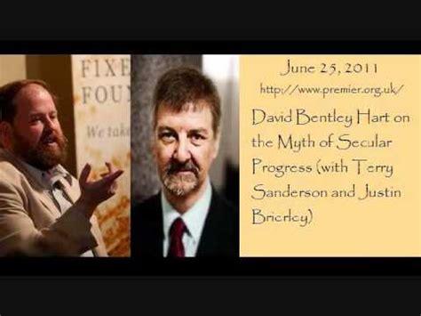 david bentley hart david bentley hart on the new atheist myth of quot secular