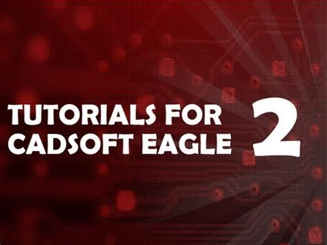 tutorial eagle youtube tutorial 2 for eagle printed circuit board layout youtube