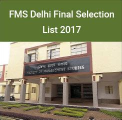 Fms Part Time Mba Review by Fms Delhi Selection List 2017 216 Candidates