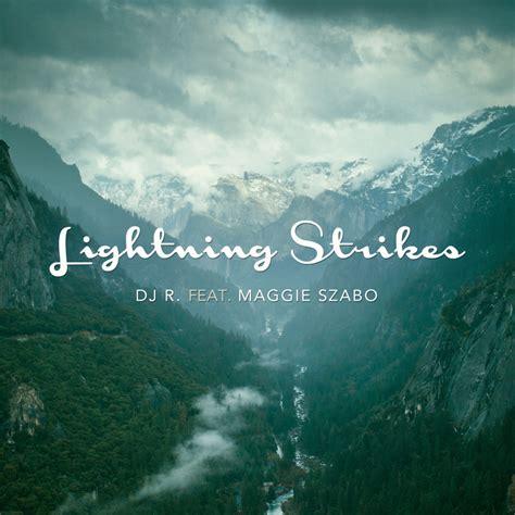 Lighting Strikes Lyrics by Dj R Lightning Strikes Lyrics Genius Lyrics